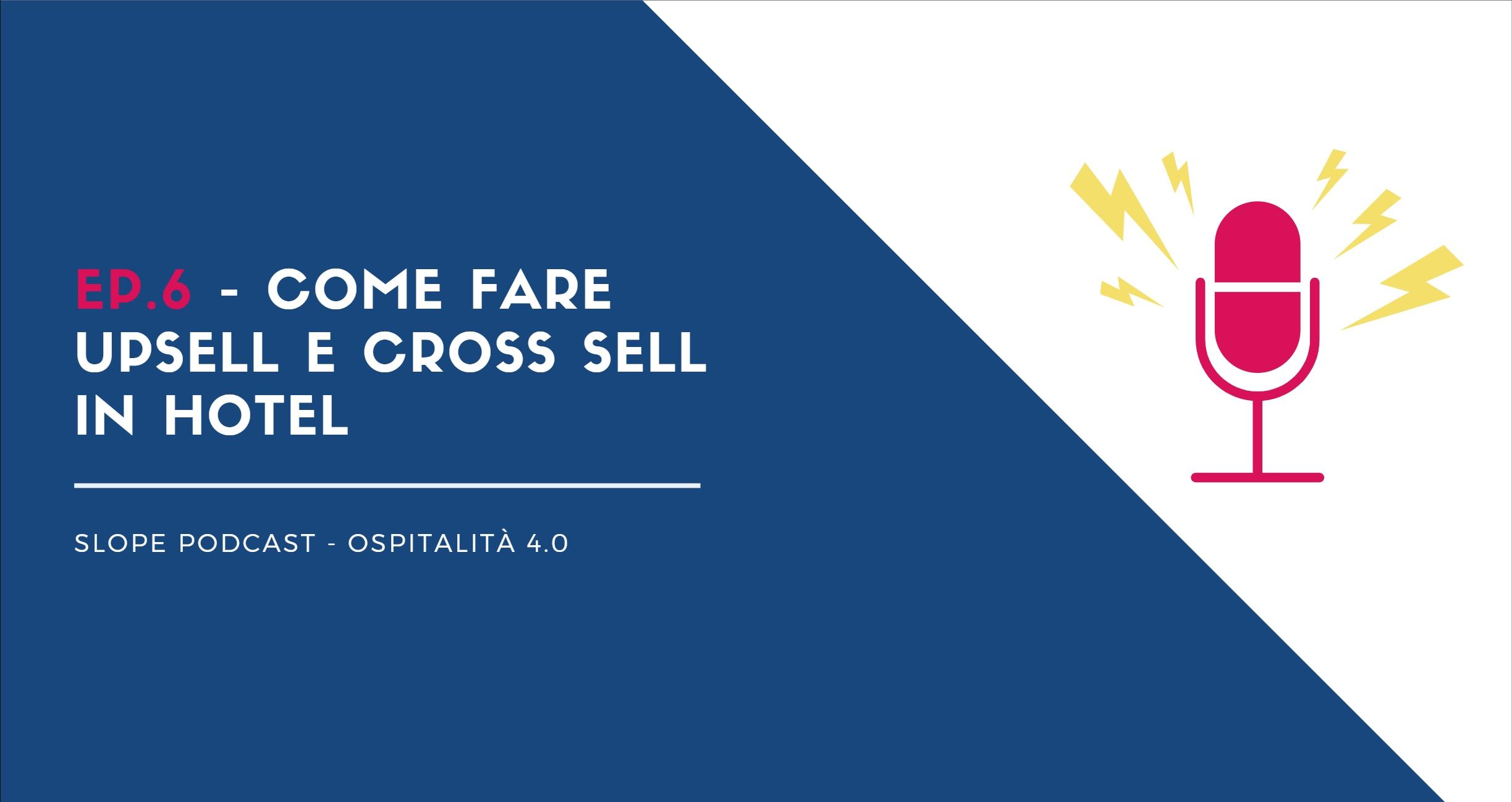 come fare upsell e cross sell in hotel.
