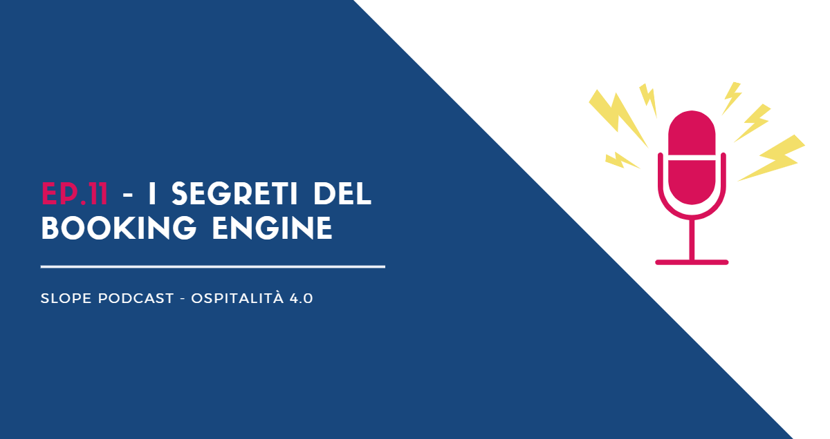 I segreti del booking engine podcast Slope