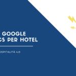 google analytics per hotel albergo consigli utili tutorial guide