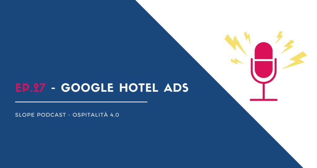 Google Hotel Ads gestione prenotazioni Slope booking engine come funziona