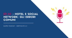 Hotel e social network gli errori comuni