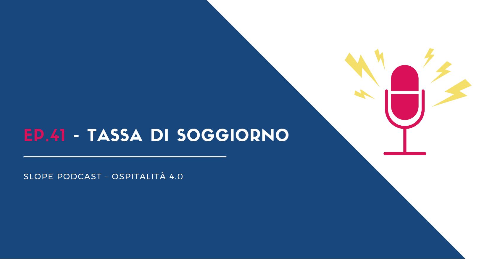 Podcast Ospitalità 4.0 • Slope