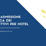 trasmissione elettronica dei corrispettivi in hotel