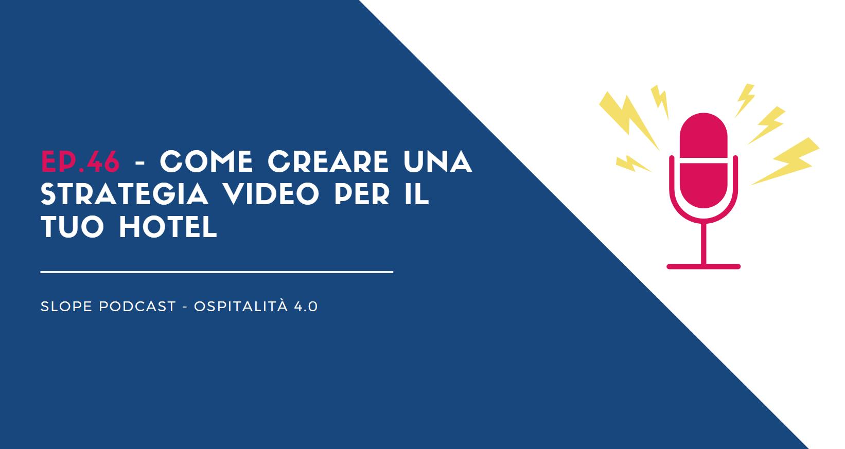 Come creare una strategia video per il tuo hotel