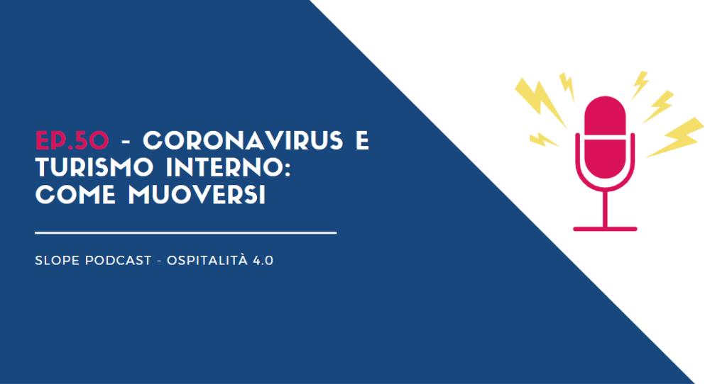Coronavirus e turismo domestico come muoversi