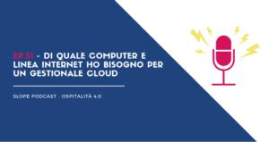 Di quale computer e linea internet ho bisogno per un gestionale cloud
