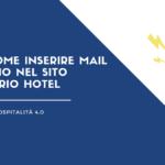 Come inserire mail e telefono nel sito del proprio hotel