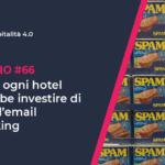 Perché ogni hotel dovrebbe investire di più nell'email marketing