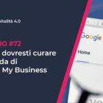 Come curare la scheda di Google My Business