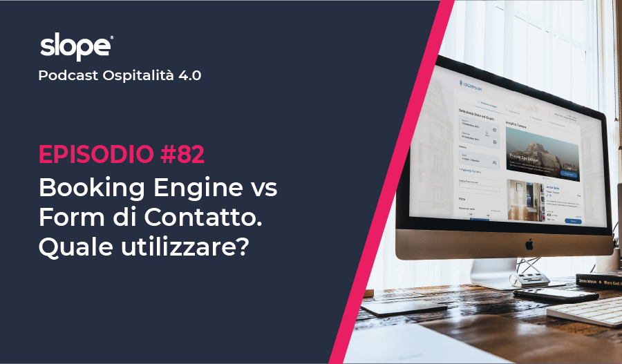 Booking Engine vs Form di Contatto. Quale scegliere?