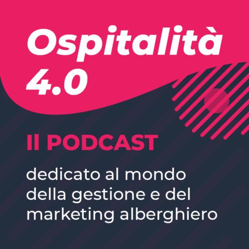 Cover Podcast Ospitalità 4.0