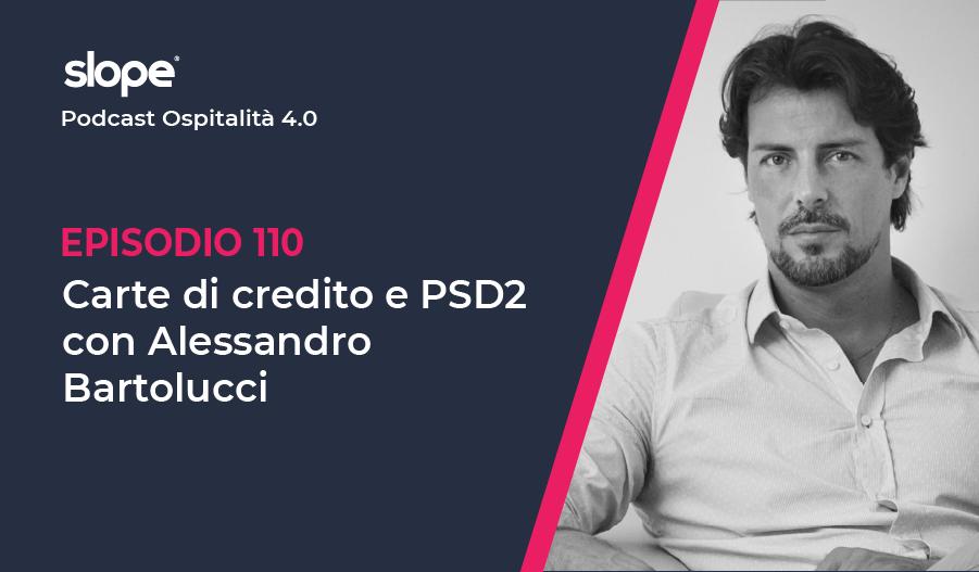 Carte di credito e PSD2, podcast con Alessandro Bartolucci, CEO BeSafe Group
