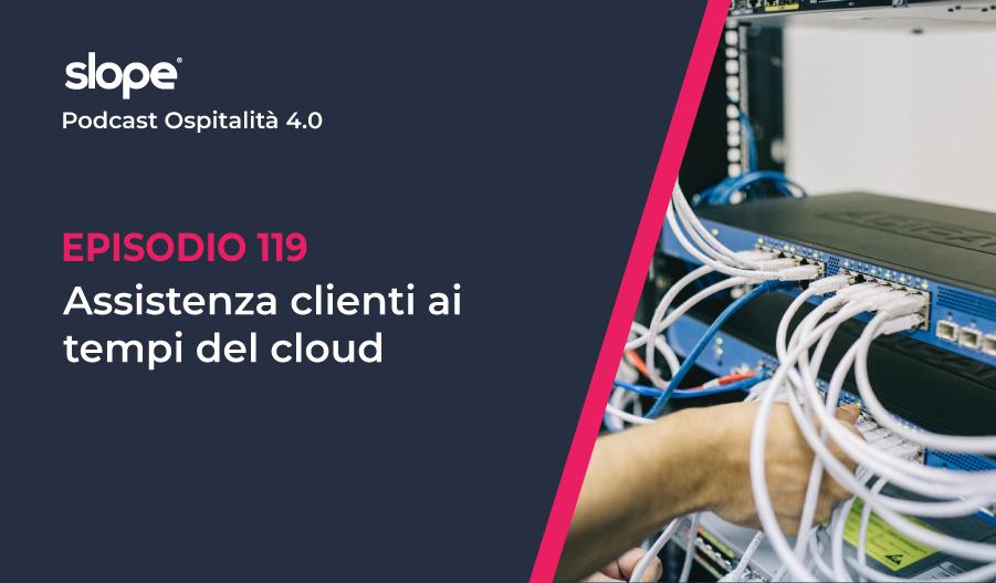Assistenza clienti ai tempi del cloud